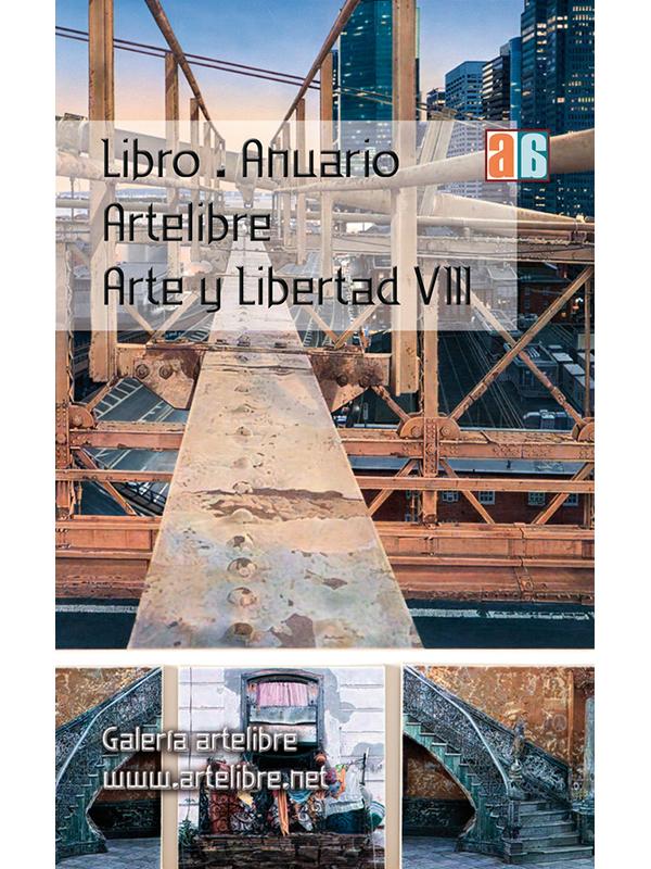 Anuario Arte libre- Arte y Libertad VIII